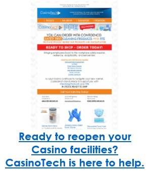 Ready to reopen your Casino facilities? CasinoTech is here to help